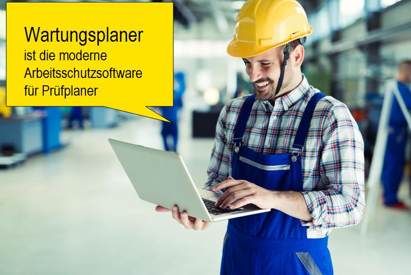 Der Wartungsplaner ist die moderne Arbeitsschutzsoftware für Prüfplaner
